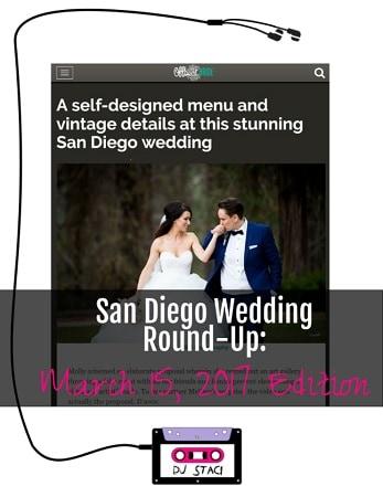 San Diego Wedding Round Up March 15 2017