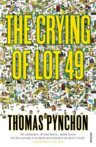Great Opening Paragraph 43… 'The Crying of Lot 49' #amwriting