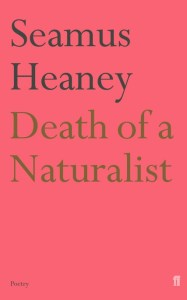 death of a naturalist by seamus heaney 19-6-14