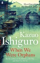 when we were orphans by kazuo Ishiguro 13-6-14