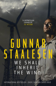 We Shall Inherit the Wind by gunnar staalesen 7-1-15