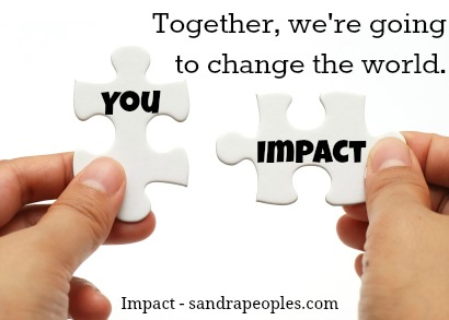 Together, we'll change the world- Impact