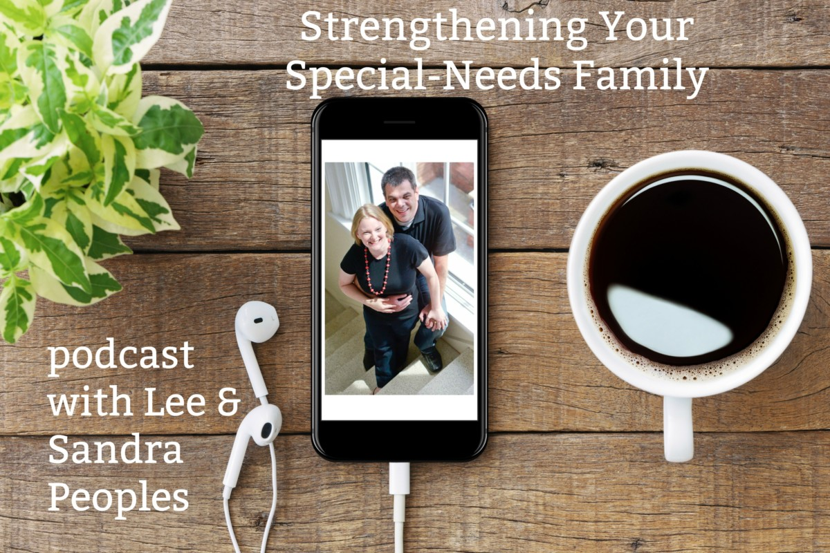 Strengthening Your Special-Needs Family Podcast