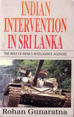 Indian Intervention in Sri Lanka The Role of India's Intelligence Agencies Rohan Gunaratna