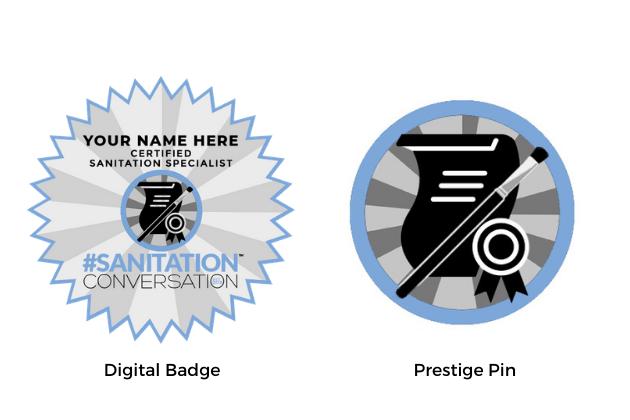 Sanitation Conversation™ Digital Badge and Prestige Pin Sample