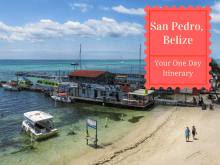 If you are visiting Ambergris Caye, Belize for JUST ONE DAY, you are nuts! But here is an itinerary that can help plan to get the most out of it.