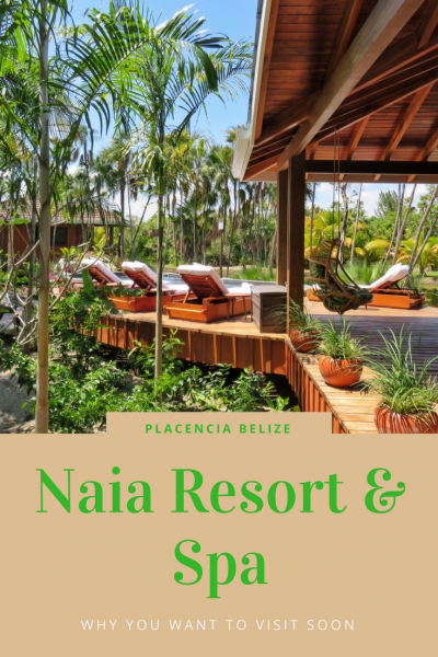 Luxurious beautiful Naia Resort and Spa makes it hard to leave the resort in Placencia, Belize. You want to go to this place!