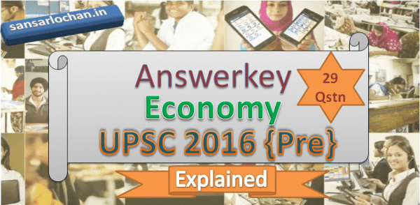 [Answerkey] CSAT 2016 Economics Questions Solved in Hindi