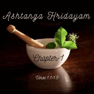Ashtang a Hridayam    BAMS CH-1  verse 1.1-1.8, Ayurveda
