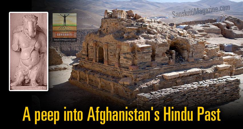 A peep into Afghanistan's Hindu Past