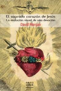 El Sagrado Corazón de Jesús – David Morgan