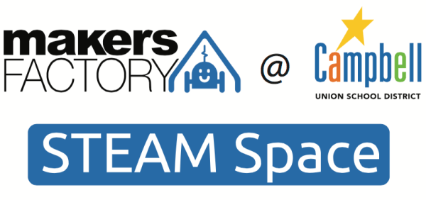 New STEAMSpace Partnership: MakersFactory & Campbell Union