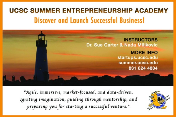 UCSC Startup Entrepreneurship Academy offered again this summer