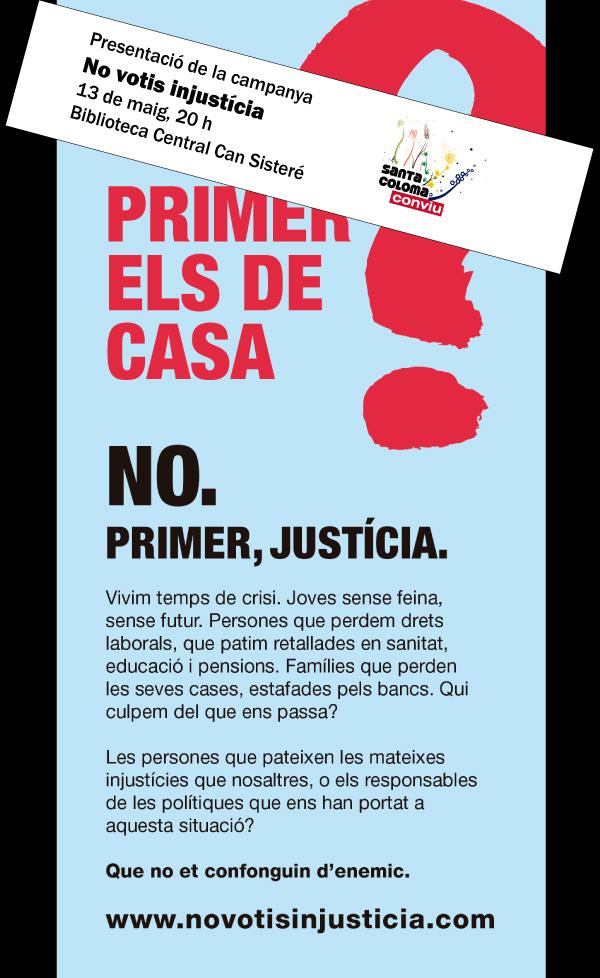 No votis injusticia