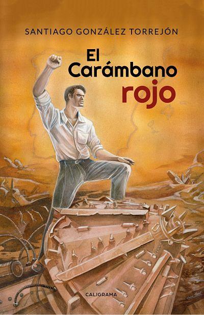 el-carambano-rojo-novelas-de-santiago-gonzalez-torrejon