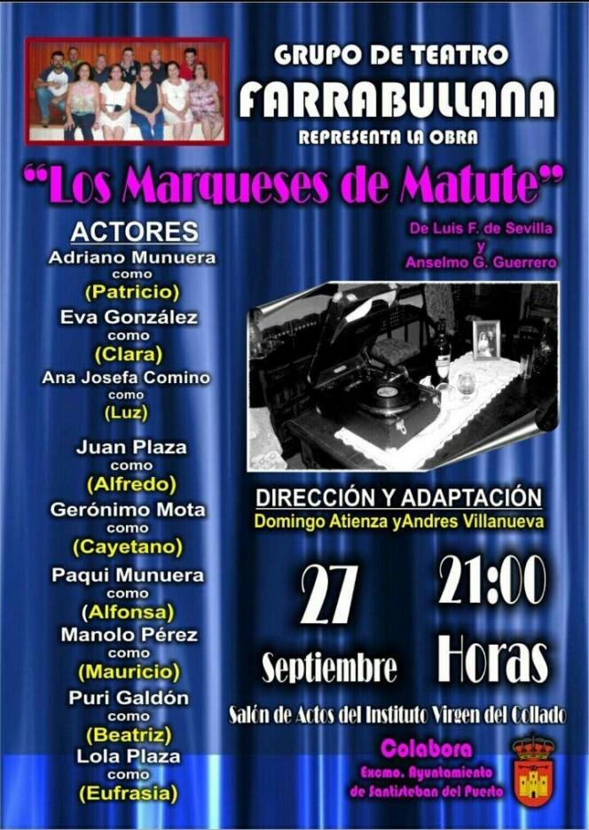 Obra de Teatro Los Marqueses de Matute, por FarraBullana 2014