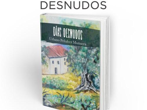 Días Desnudos - Urbano Peñalver - Poesía