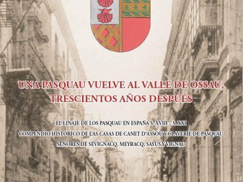 Portada del Libro UNA PASQUAU VUELVE AL VALLE DE OSSAU, TRESCIENTOS AÑOS DESPUÉS. Autor Víctor Villar-Aragón.