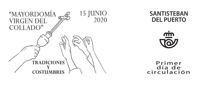 """Matasellos Primer Día - Tradiciones y costumbres. """"Mayordomía Virgen del Collado"""". Santisteban del Puerto. Jaén. 15 de junio de 2020"""