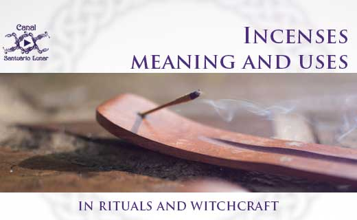 Incenses meaning and uses in rituals and witchcraft