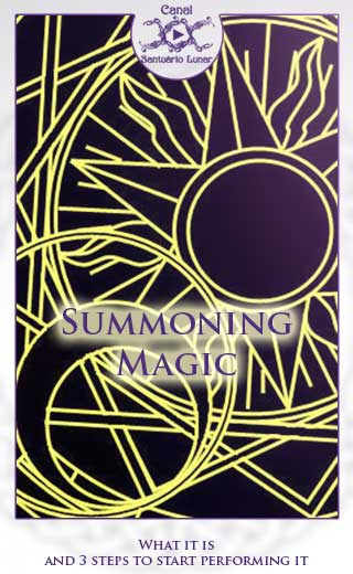 Summoning Magic - What it is and 3 steps to start performing it