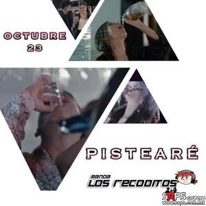 """Falta muy poco para el estreno del tema """"Pistearé"""" de Banda Los Recoditos"""