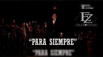 Erick Zepeda - Para Siempre