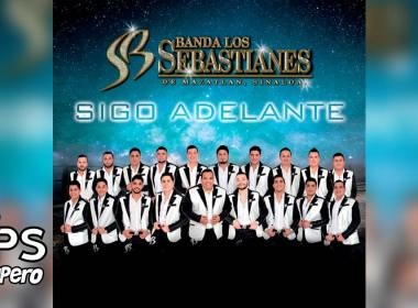 Banda Los Sebastianes, Sigo Adelante