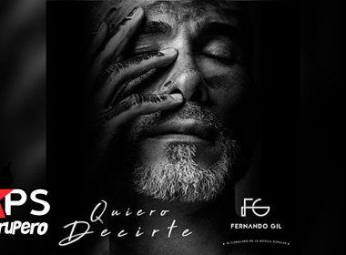 Fernando Gil, QUIERO DECIRTE