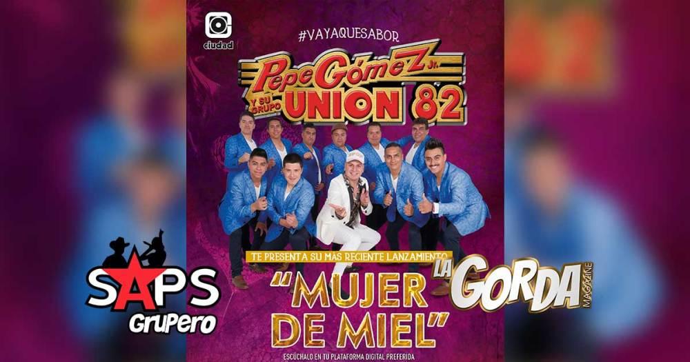Pepe Gómez Jr. y su Grupo Unión 82