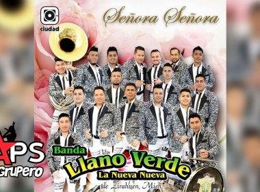 Banda Llano Verde - Señora Señora