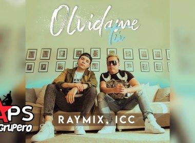 Raymix feat. ICC - Olvídame Tú
