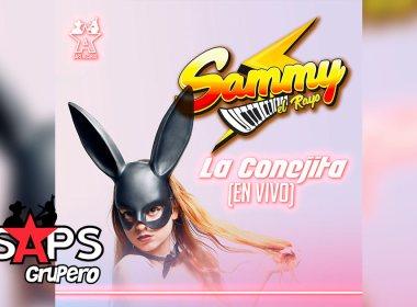 Letra La Conejita, Sammy El Rayo