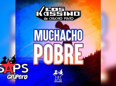 Letra Muchacho Pobre, Los Kassino de Chucho Pinto