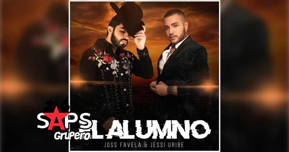 Letra El Alumno – Joss Favela, Jessi Uribe