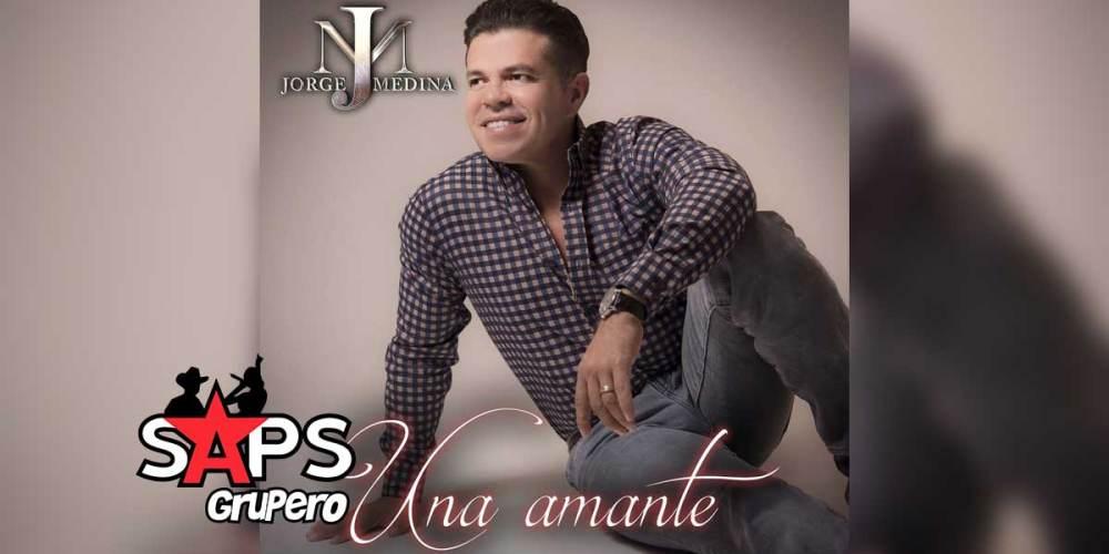 Letra Una Amante – Jorge Medina