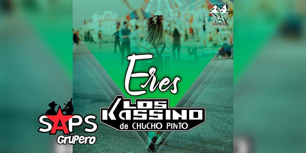 Letra Eres – Los Kassino De Chucho Pinto