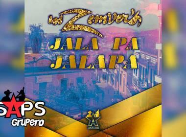 Letra Jala Pa Jalapa – Los Zemvers