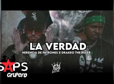Letra La Verdad – Herencia De Patrones & Drakeo The ruler