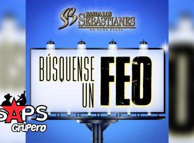 Letra Búsquense Un Feo – Banda Los Sebastianes