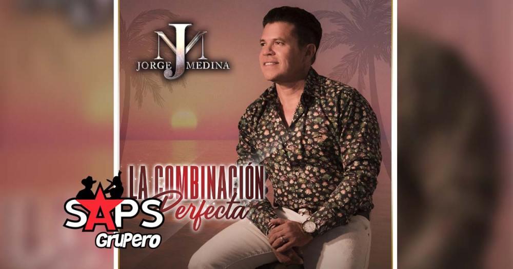 Letra La Combinación Perfecta – Jorge Medina