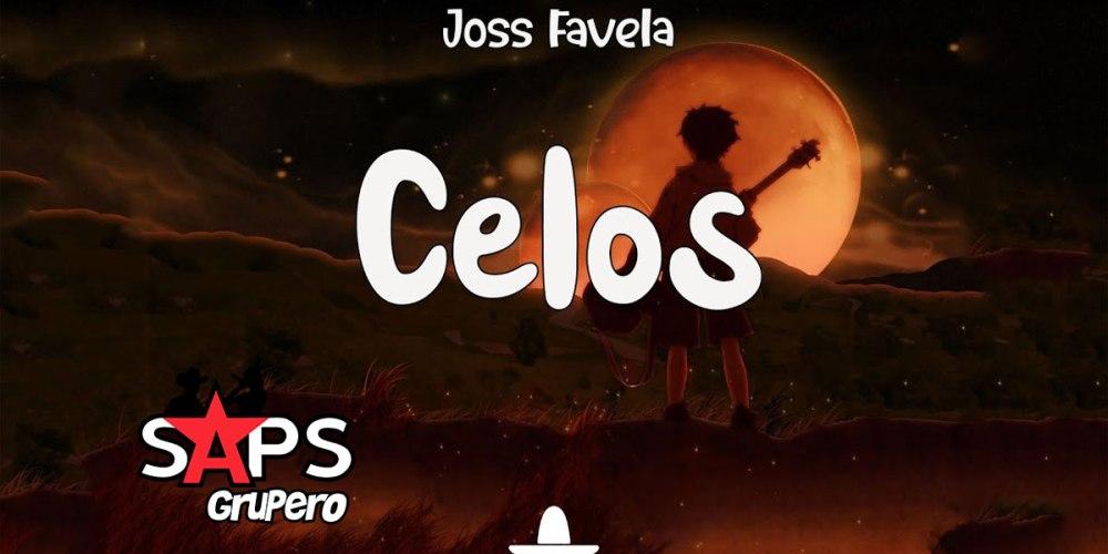 Letra Celos – Joss Favela
