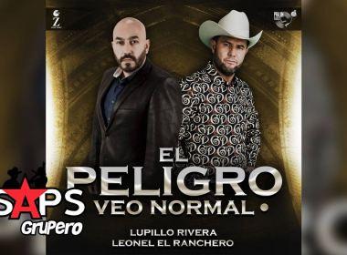 Letra El Peligro Veo Normal – Lupillo Rivera & Leonel El Ranchero