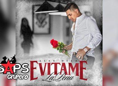 Letra Evítame La Pena – Alex Díaz
