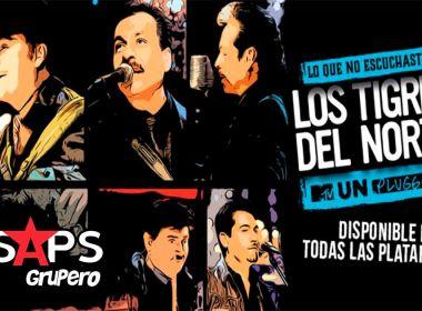 Los Tigres Del Norte dan a conocer Lo Que No Escuchaste del MTV Unplugged