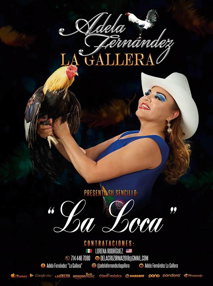 Adela Fernández La Gallera, La Loca