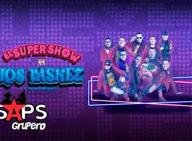 El Super Show De Los Vaskez se presentarán en Morelia