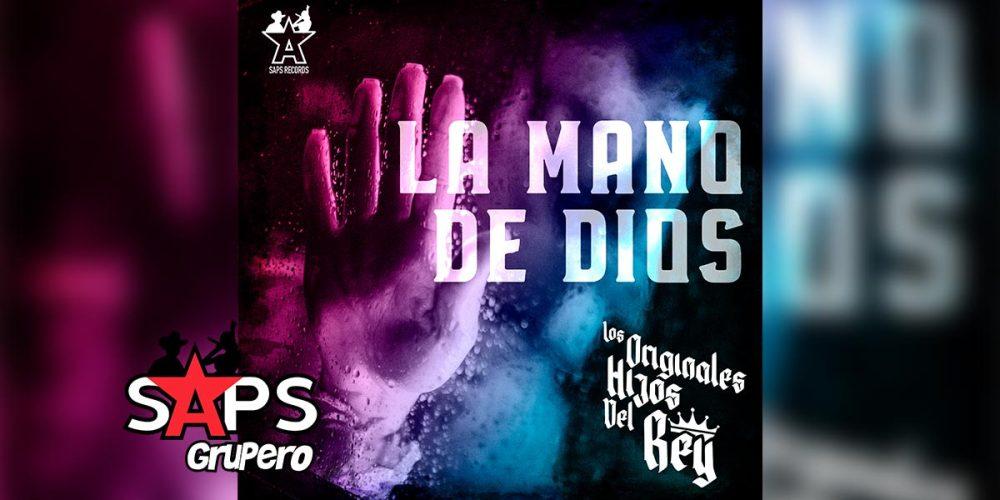 Letra La Mano De Dios – Los Originales Hijos Del Rey