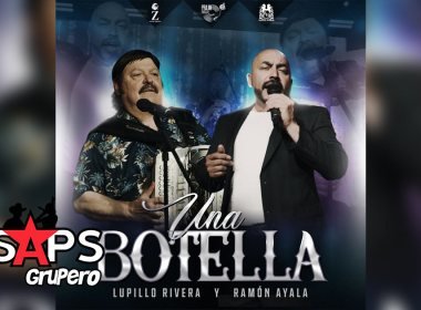 Letra Una Botella – Lupillo Rivera & Ramón Ayala