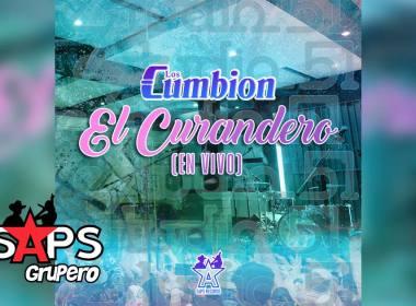 Letra El Curandero (En Vivo) – Los Cumbion